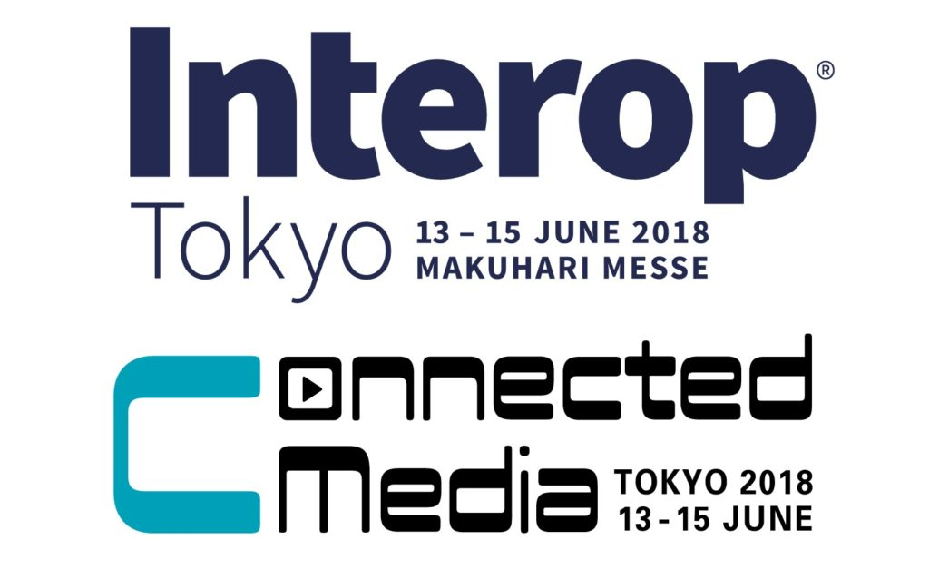 Interop Tokyo 2018 & Connected Media Tokyo 2018 出展報告